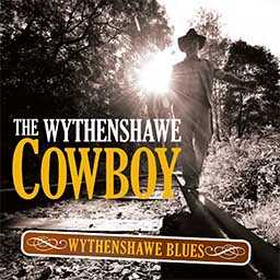 The Wythenshawe Cowboy - Wythenshawe Blues cd cover