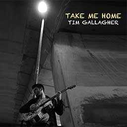 Tim Gallagher - Take me Home cd cover