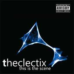 The Clectix - This is the Scene cd cover