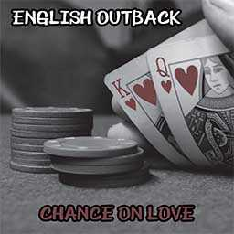 English Outback - Chance on Love cd cover