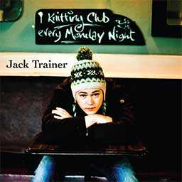 Jack Trainer - Knitting Club cd cover