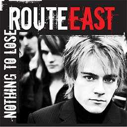 Route East - Nothing to Lose cd cover