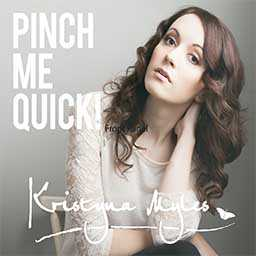 Kristyna Miles - Pinch Me Quick cd cover